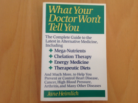What your doctor won't tell you - J. Heimlich