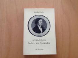 Melanchthons Rechts- und Soziallehre / G. Kisch