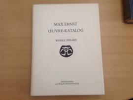 Max Ernst Oeuvre-Katalog Werke 1906-1925 - W. Spies