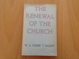 The Renewal of the Church - W.A. Visser 't Hooft