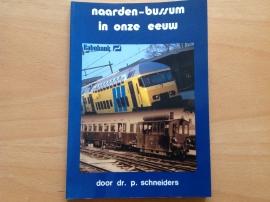 Naarden-Bussum in onze eeuw - P. Schneiders