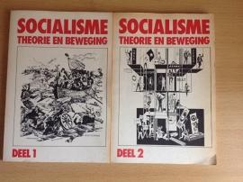 Socialisme. Theorie en beweging, deel 1 en 2