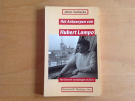 Het Antwerpen van Hubert Lampo - J. Vanhecke