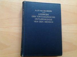 Leerboek der topographische ontleedkunde van den mensch - A.J.P. van den Broek