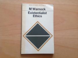 Existentialist ethics - M. Warnock