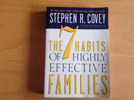 The 7 habits of highly effective families - S.R. Covey