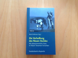 Die Verheissung des Neuen Bundes - B. Kollmann