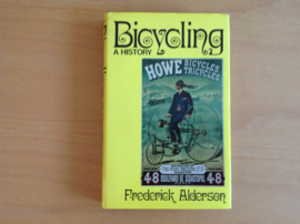 Bicycling. A history - F. Alderson