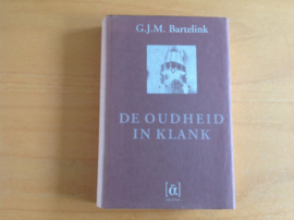 De oudheid in klank - G.J.M. Bartelink
