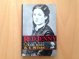 Red Jenny. A life with Karl Marx - H.F. Peters