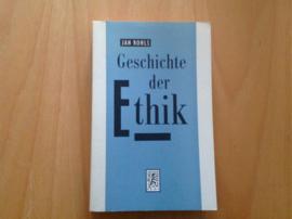 Geschichte der Ethik - J. Rohls