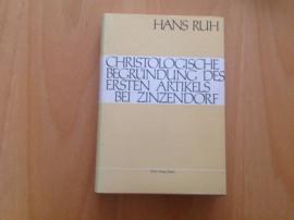 Die christologische Begründung des ersten Artikels bei Zinzendorf - H. Ruh