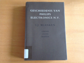 Geschiedenis van Philips Electronics N.V. - I.J. Blanken