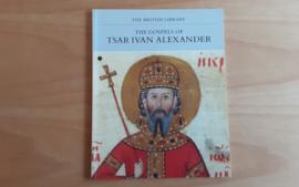 The Gospels of Tsar Ivan Alexander - E. Dimitrova