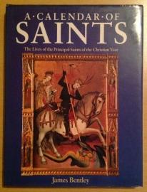 A Calendar of Saints - J. Bentley