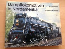 Dampflokomotiven in Nordamerika, USA und Kanada - A. Haas