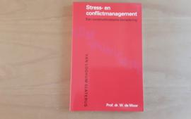 Stress- en conflictmanagement - W. de Moor