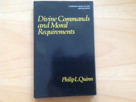 Divine Commands and Moral Requirements - P.L. Quinn