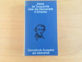 Über die Demokratie in Amerika - A. Tocqueville