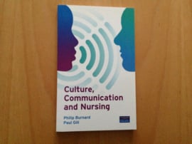 Culture, Communication and Nursing - P. Burnard / P. Gill