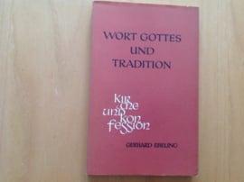 Wort Gottes und Tradition - G. Ebeling