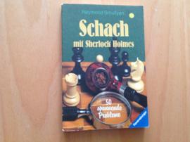 Schach mit Sherlock Holmes - R. Smullyan