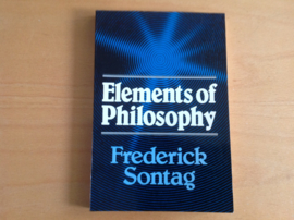 Elements of philosophy - F. Sontag