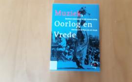 Muziek, Oorlog en Vrede, inclusief CD - P. Knevel / M. van der Burgh