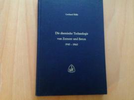 Die chemische Technologie von Zement und Beton 1945-1960 - G. Rühl