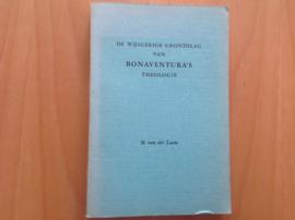 De wijsgerige grondslag van Bonaventura's theologie - H. van der Laan