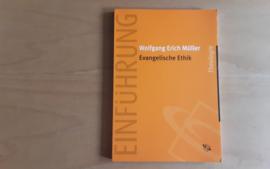 Evangelische Ethik - W.E. Müller