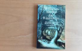 Die Winterreise und die schöne Müllerin - W. Müller