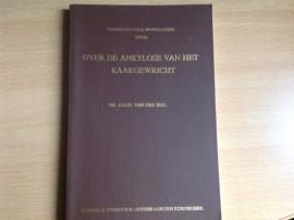 Over de ankylose van het kaakgewricht - K.G.H. van der Wal