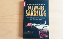 Das wahre Sakrileg - A. Schick
