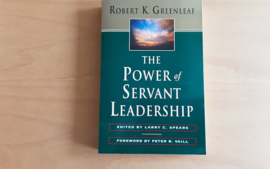 The Power of Servant Leadership - R.K. Greenleaf