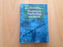 Werkboek Marketing voor het mkb - P.F. Pietersen / P.H. Pietersen