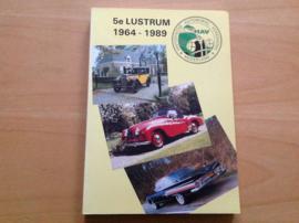 Historische Automobiel Vereniging, 5e lustrum 1964-1989 - P. van der Pijl