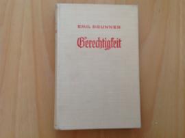 Gerechtigkeit - E. Brunner