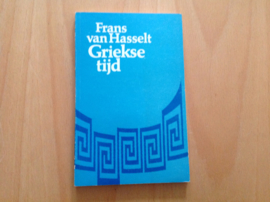 Griekse tijd - F. van Hasselt