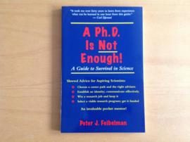 A Ph.D. is not enough - P.J. Feibelman