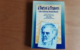 A Tort et a Travers - R. van Swaaningen / B. Snel / S. Faber / E. Blankenburg