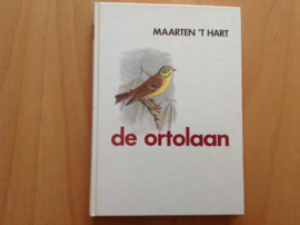 De ortolaan - M. 't Hart