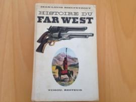 Histoire du Far West - J.-L. Rieupeyrout