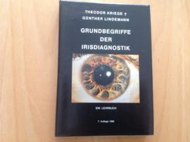Grundbegriffe der Irisdiagnostik - T. Kriege / G. Lindemann