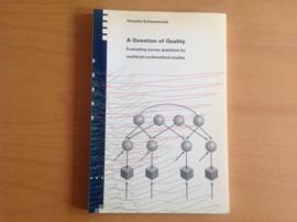 A Question of Quality - A. Scherpenzeel