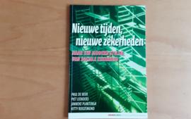 Nieuwe tijden, nieuwe zekerheden - P. de Beer / P. Leenders / J. Plantenga / K. Roozemond