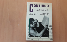 Continuo. A life in music - R. Starer