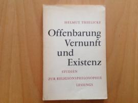 Offenbarung Vernunft und Existenz - H. Thielicke