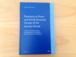 Proximity to Power and Jewish Sectarian Groups of the Ancient Period - H. Newman