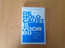 De Holocaust is voorbij - A. Burg